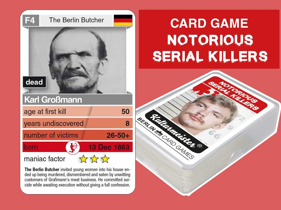 cardgame Notorious Serial Killers: playing card F4 with facts about serial killer Karl Großmann